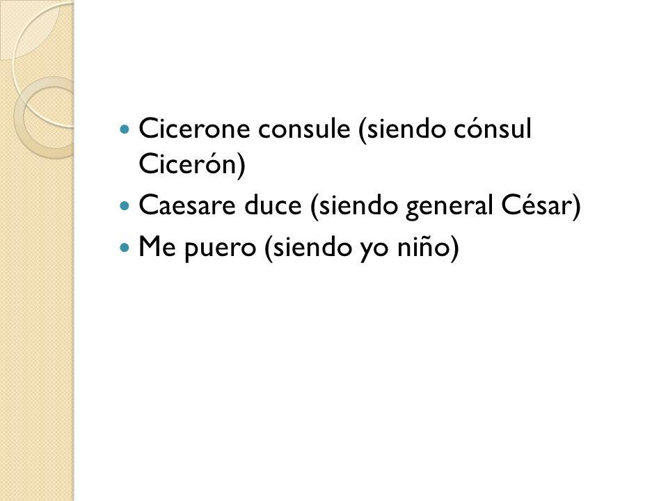 Cicerone consule (siendo cónsul Cicerón)