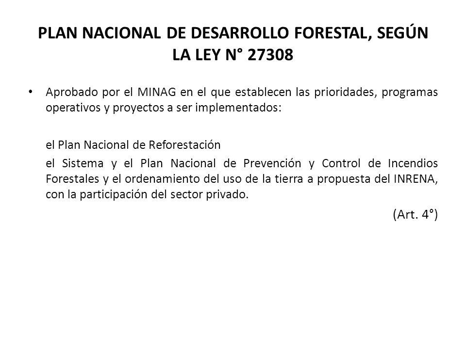 PLAN NACIONAL DE DESARROLLO FORESTAL, SEGÚN LA LEY N° 27308