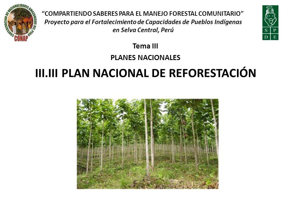 III.III PLAN NACIONAL DE REFORESTACIÓN