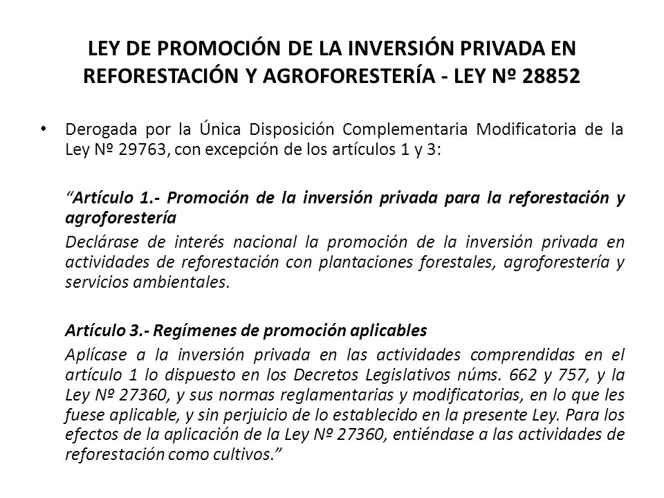 LEY DE PROMOCIÓN DE LA INVERSIÓN PRIVADA EN REFORESTACIÓN Y AGROFORESTERÍA - LEY Nº 28852