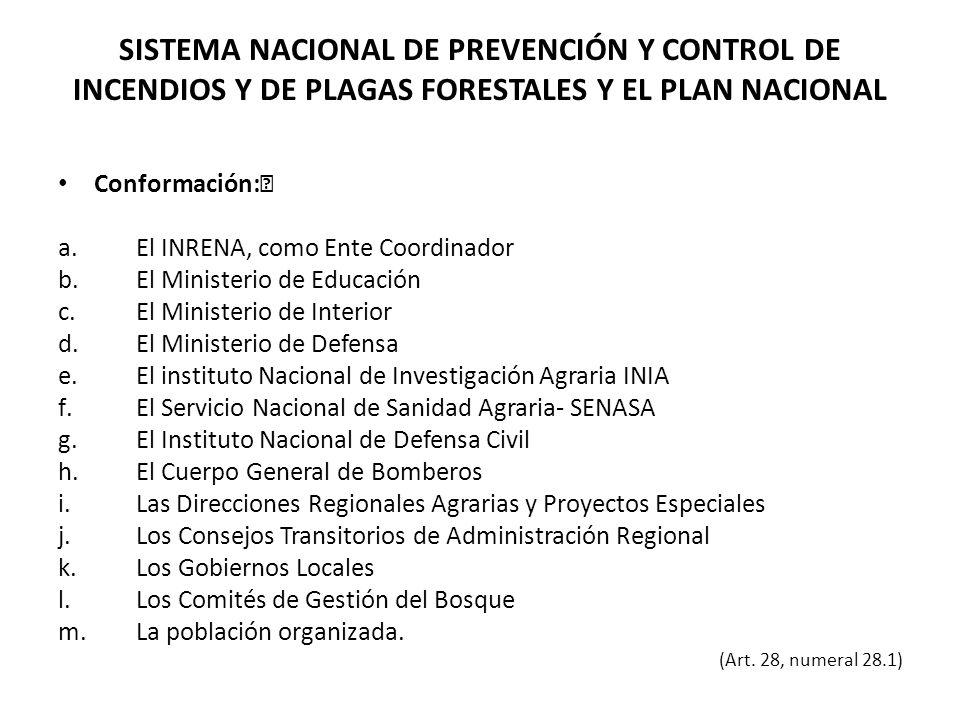 SISTEMA NACIONAL DE PREVENCIÓN Y CONTROL DE INCENDIOS Y DE PLAGAS FORESTALES Y EL PLAN NACIONAL