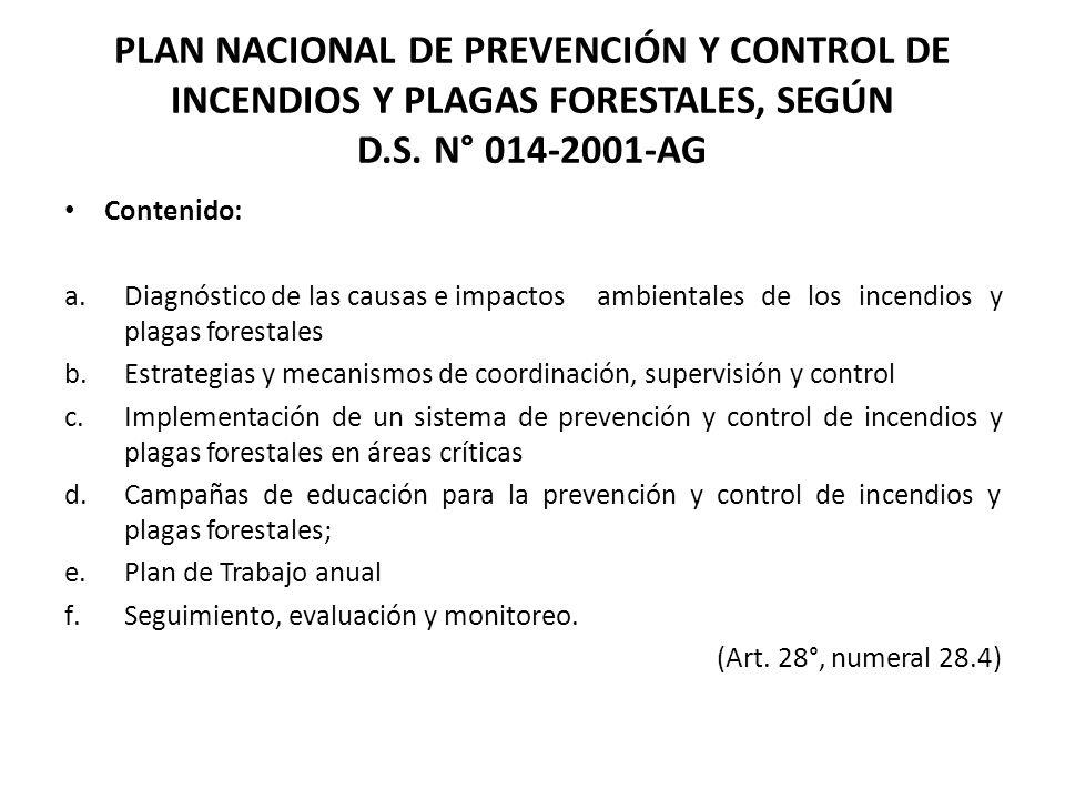 PLAN NACIONAL DE PREVENCIÓN Y CONTROL DE INCENDIOS Y PLAGAS FORESTALES, SEGÚN D.S. N° 014-2001-AG