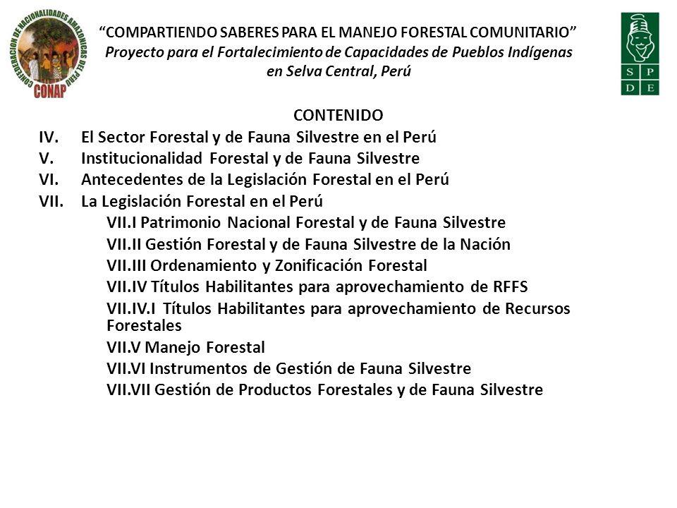El Sector Forestal y de Fauna Silvestre en el Perú