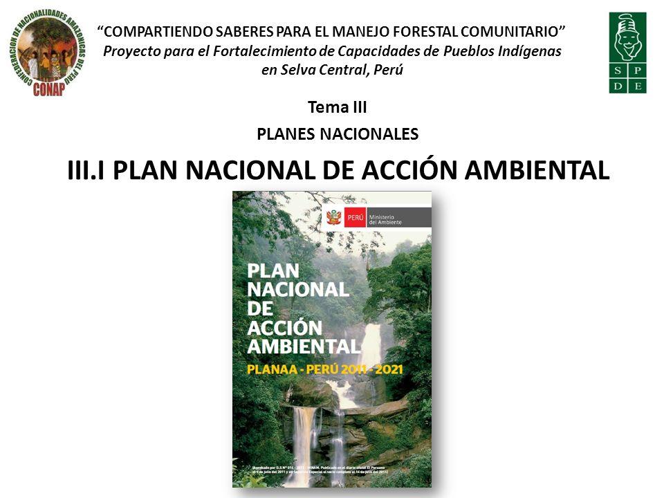III.I PLAN NACIONAL DE ACCIÓN AMBIENTAL