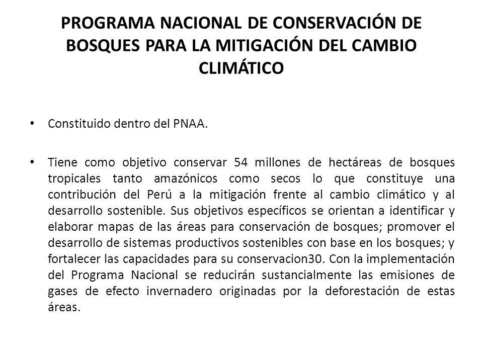 PROGRAMA NACIONAL DE CONSERVACIÓN DE BOSQUES PARA LA MITIGACIÓN DEL CAMBIO CLIMÁTICO