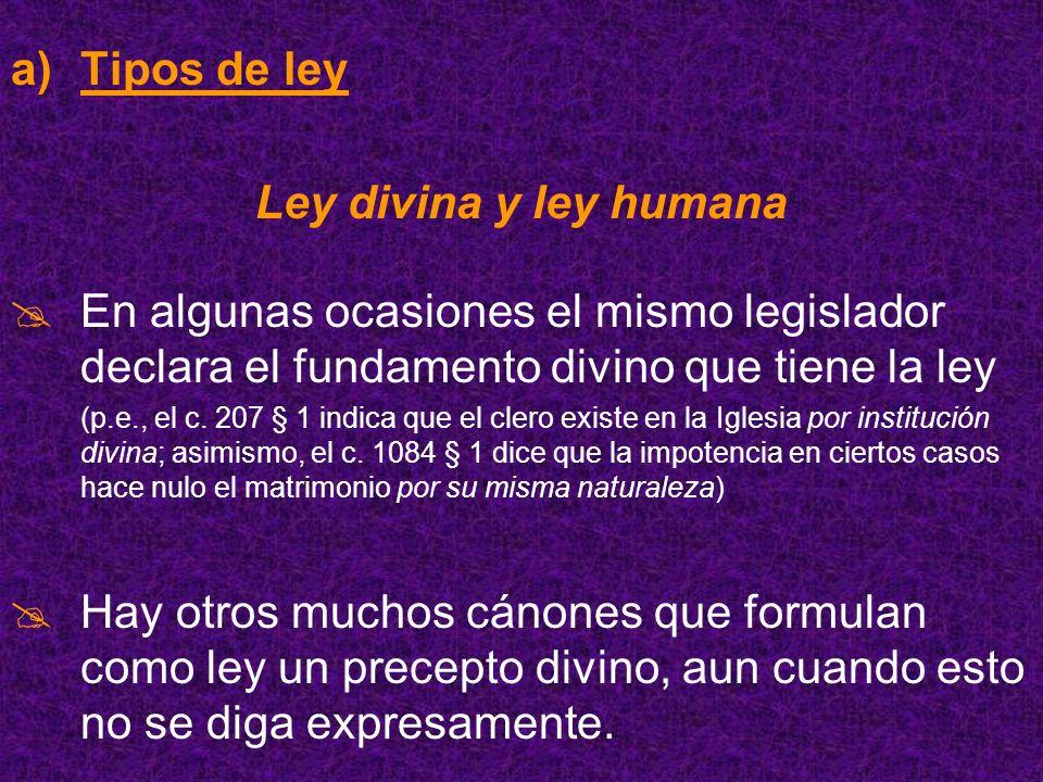 Tipos de ley Ley divina y ley humana