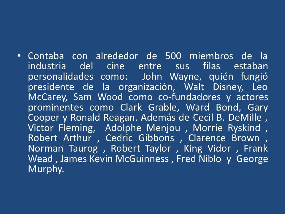 Contaba con alrededor de 500 miembros de la industria del cine entre sus filas estaban personalidades como: John Wayne, quién fungió presidente de la organización, Walt Disney, Leo McCarey, Sam Wood como co-fundadores y actores prominentes como Clark Grable, Ward Bond, Gary Cooper y Ronald Reagan.