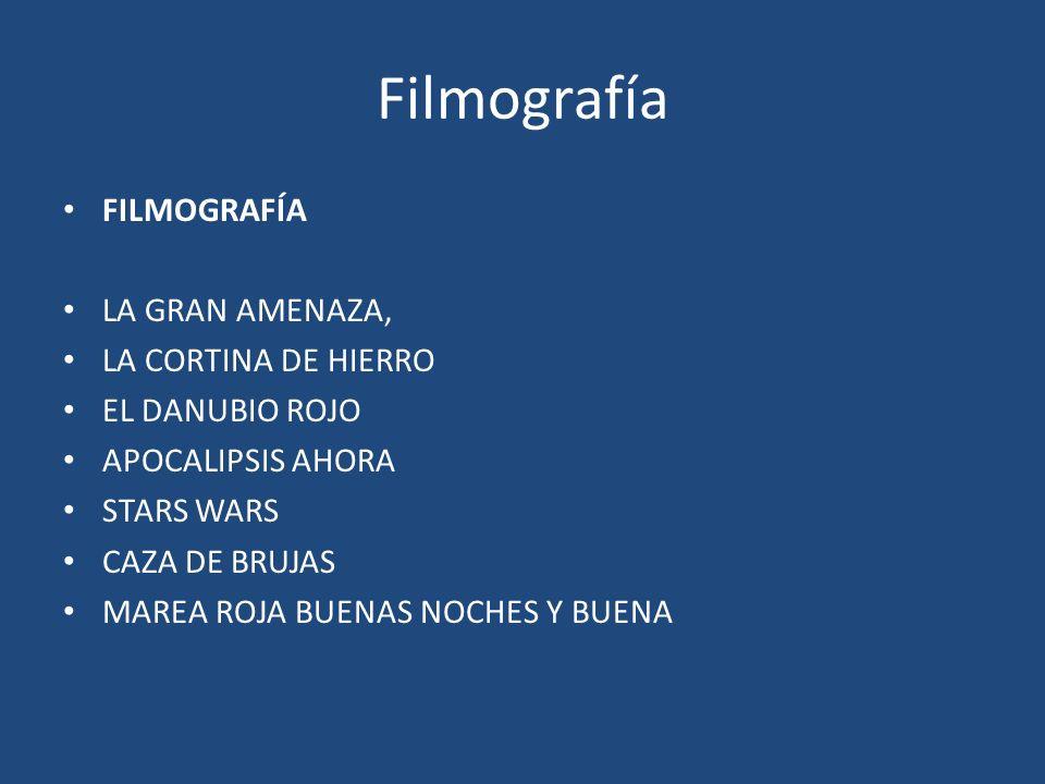 Filmografía FILMOGRAFÍA LA GRAN AMENAZA, LA CORTINA DE HIERRO