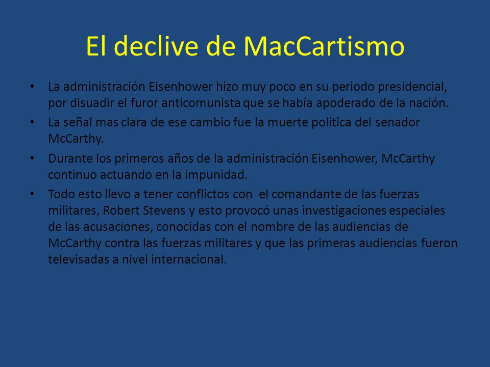 El declive de MacCartismo