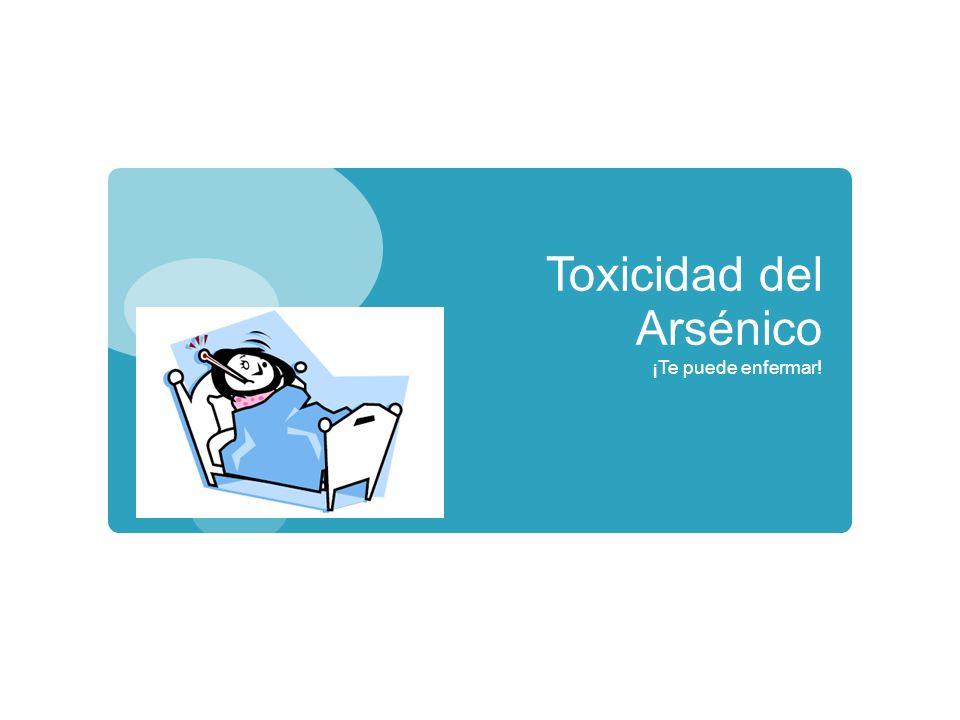 Toxicidad del Arsénico