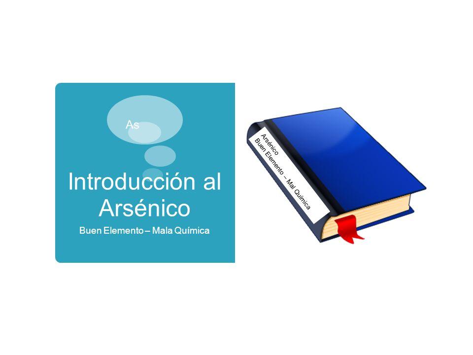 Introducción al Arsénico
