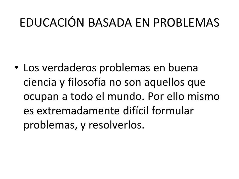 EDUCACIÓN BASADA EN PROBLEMAS