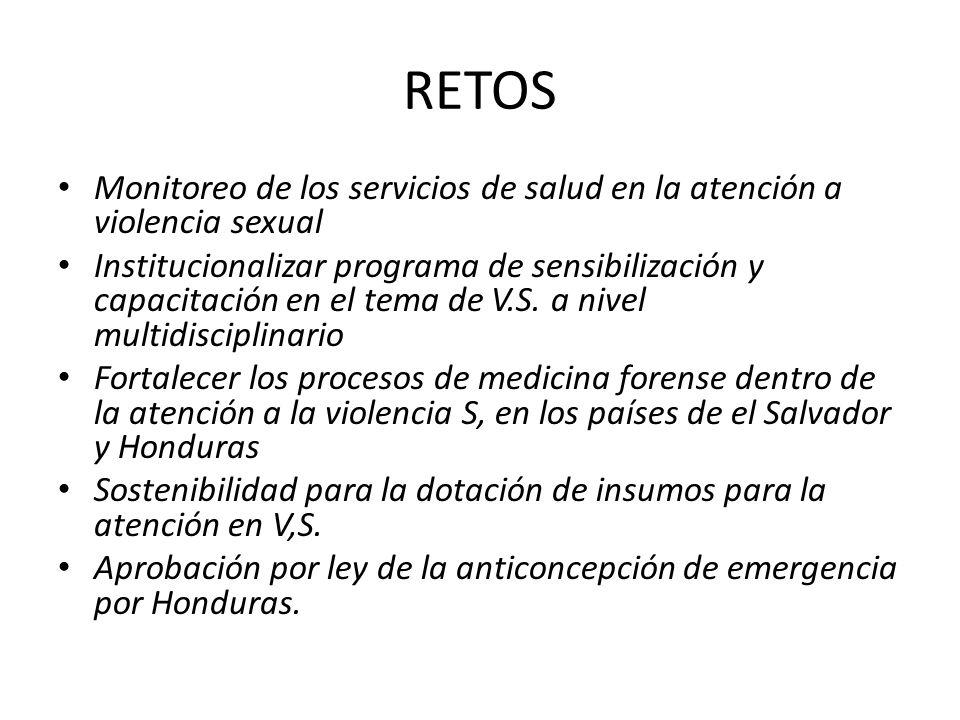 RETOS Monitoreo de los servicios de salud en la atención a violencia sexual.