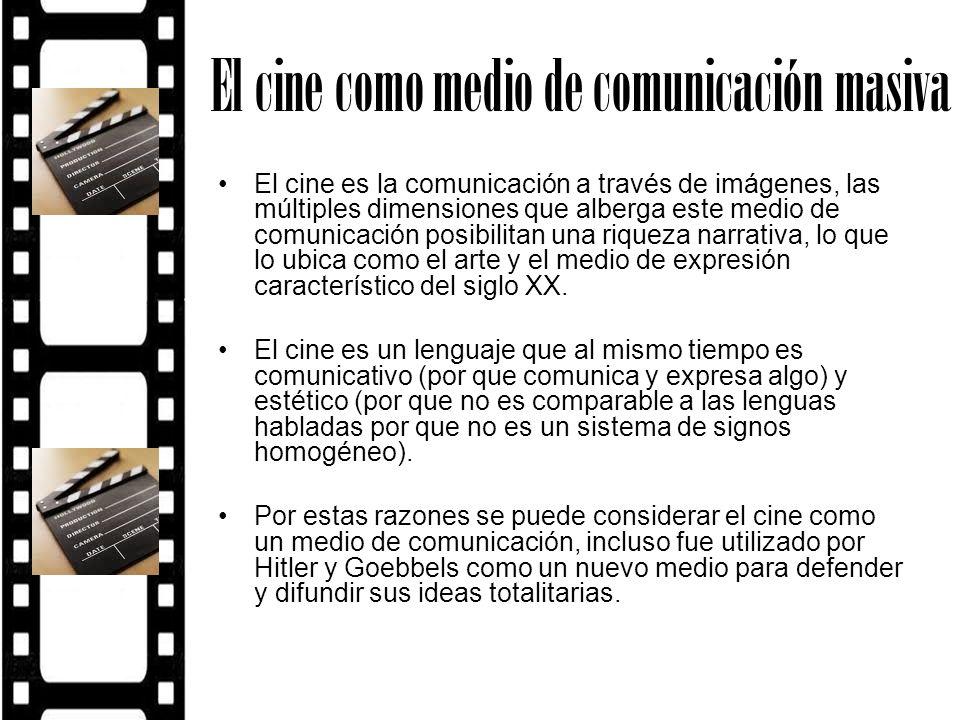El cine como medio de comunicación masiva