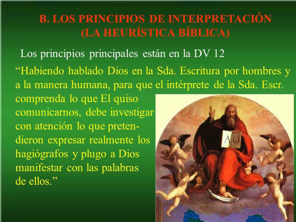 B. LOS PRINCIPIOS DE INTERPRETACIÓN (LA HEURÍSTICA BÍBLICA)