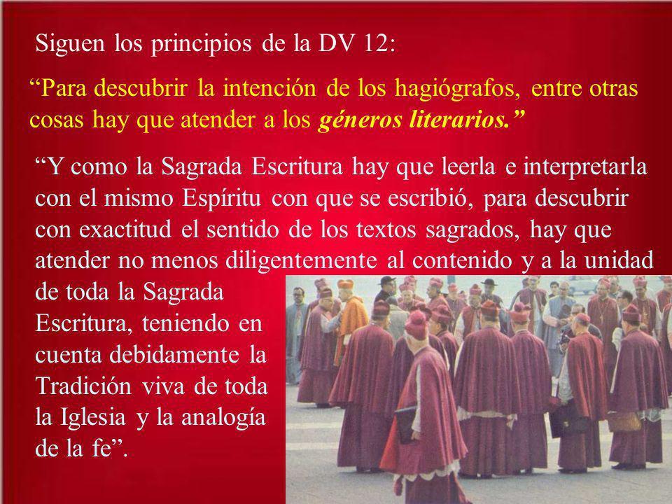Siguen los principios de la DV 12: