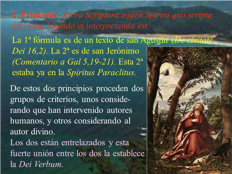 2. Principio: Sacra Scriptura eoden Spiritu quo scripta est etiam legenda et interpretanda est.