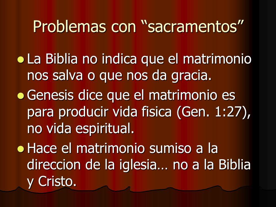 Problemas con sacramentos