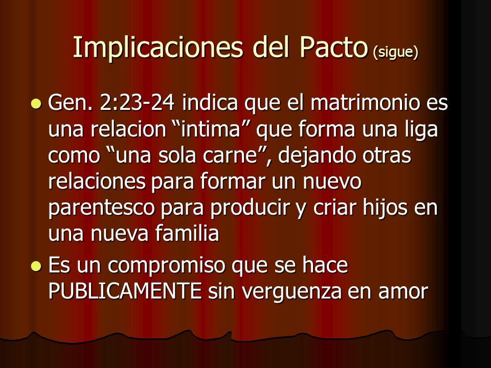 Implicaciones del Pacto (sigue)