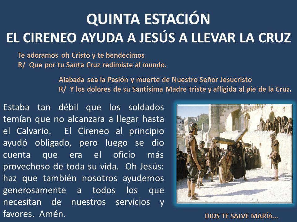 QUINTA ESTACIÓN EL CIRENEO AYUDA A JESÚS A LLEVAR LA CRUZ