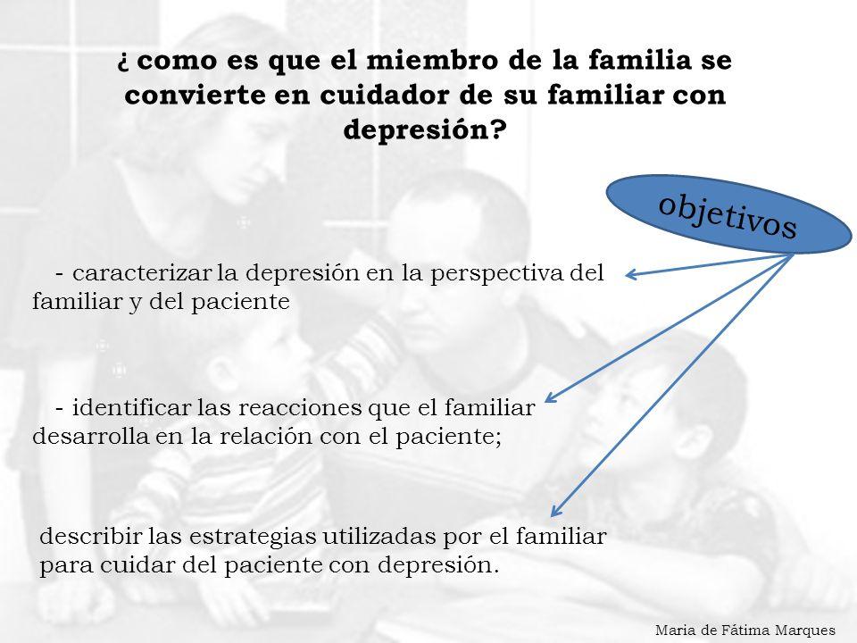 ¿ como es que el miembro de la familia se convierte en cuidador de su familiar con depresión