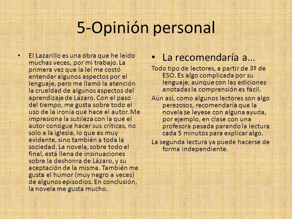 5-Opinión personal La recomendaría a…