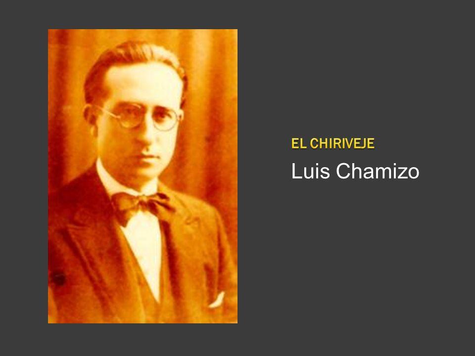 EL CHIRIVEJE Luis Chamizo