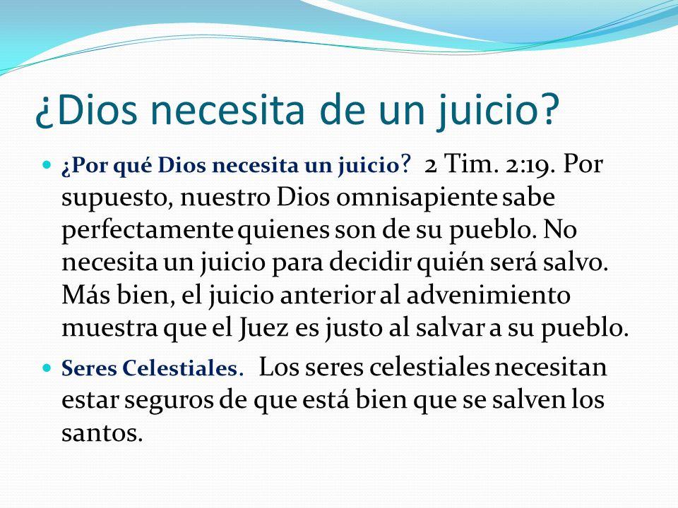 ¿Dios necesita de un juicio