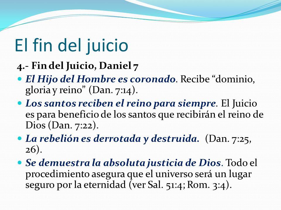 El fin del juicio 4.- Fin del Juicio, Daniel 7