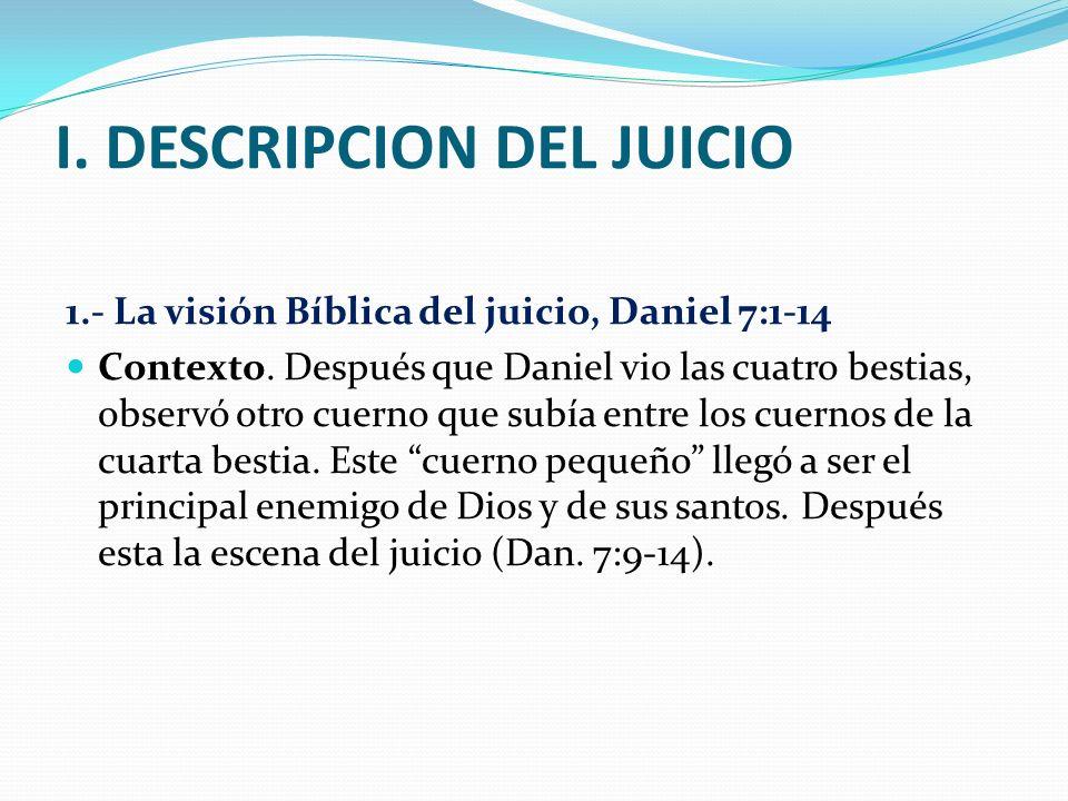 I. DESCRIPCION DEL JUICIO