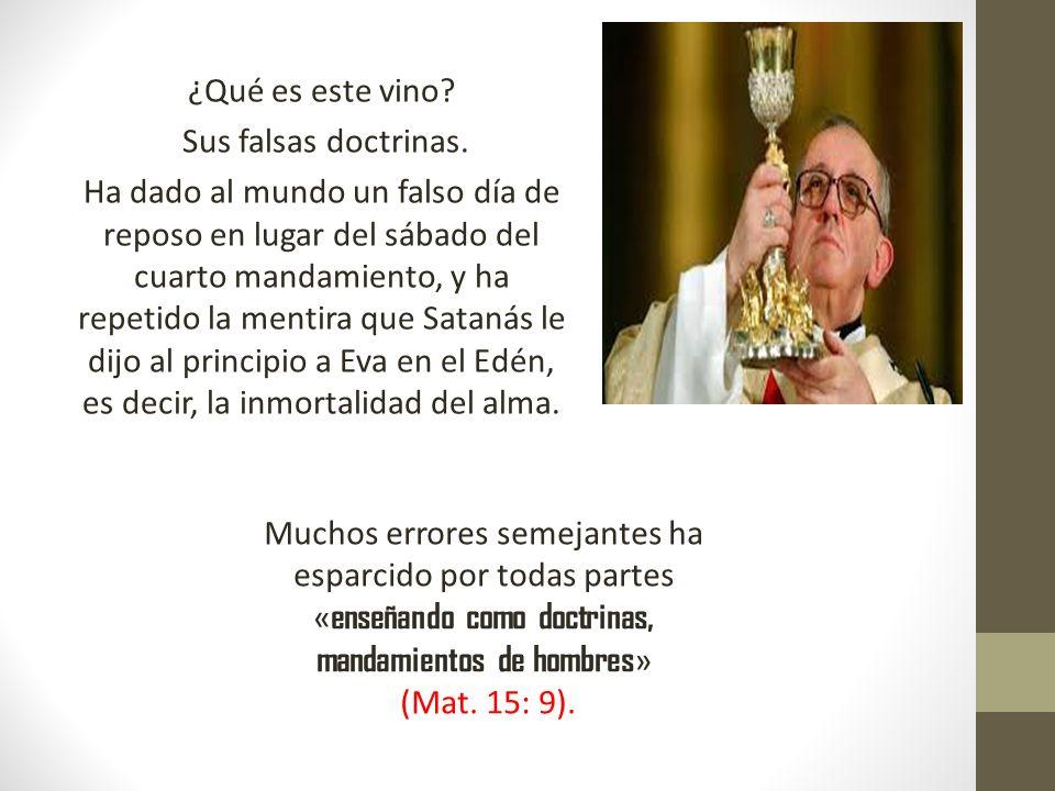 ¿Qué es este vino. Sus falsas doctrinas