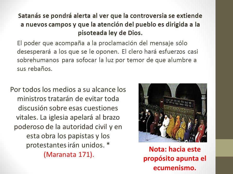 Nota: hacia este propósito apunta el ecumenismo.