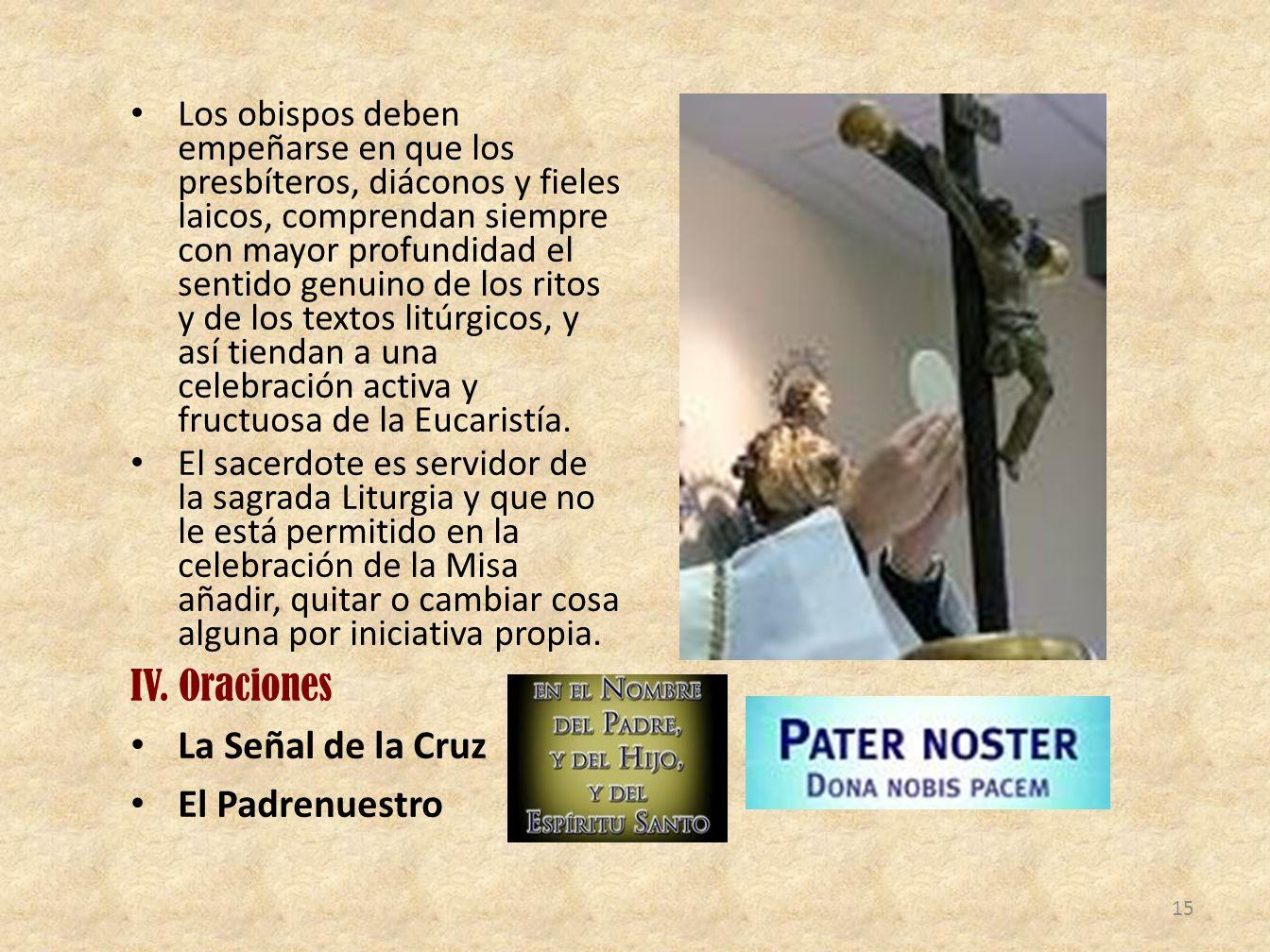 IV. Oraciones La Señal de la Cruz El Padrenuestro