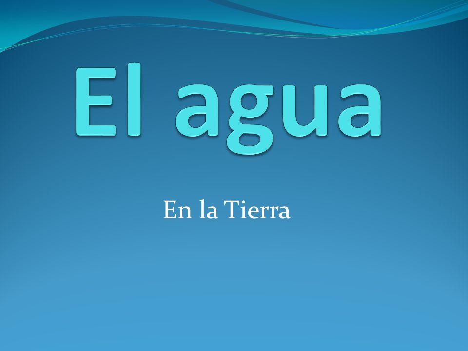 El agua En la Tierra