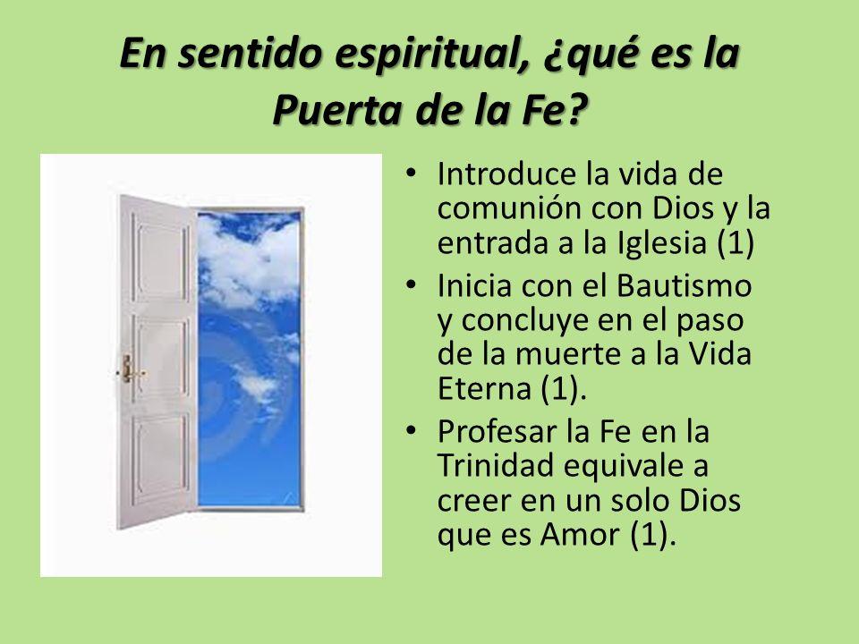En sentido espiritual, ¿qué es la Puerta de la Fe