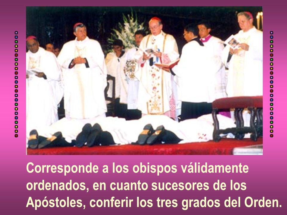 Corresponde a los obispos válidamente