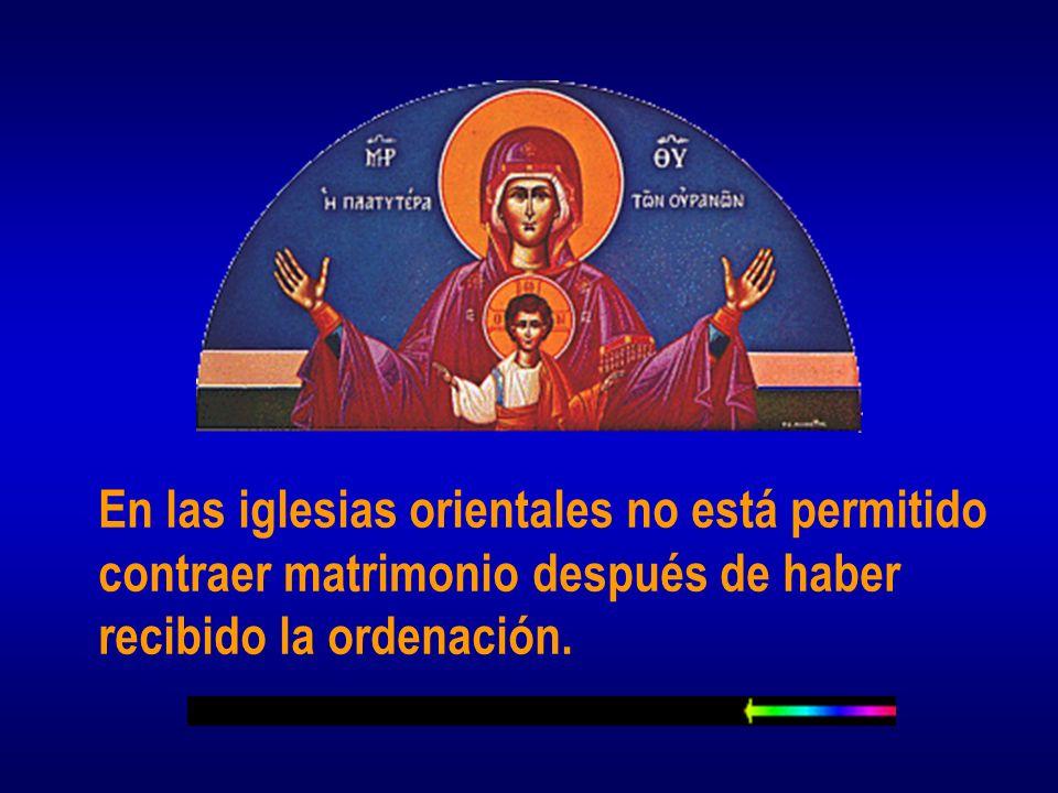 En las iglesias orientales no está permitido