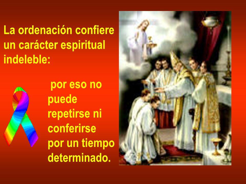 La ordenación confiere