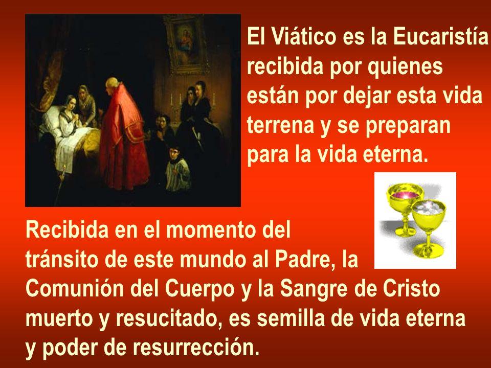 El Viático es la Eucaristía