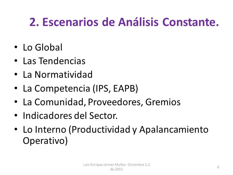 2. Escenarios de Análisis Constante.