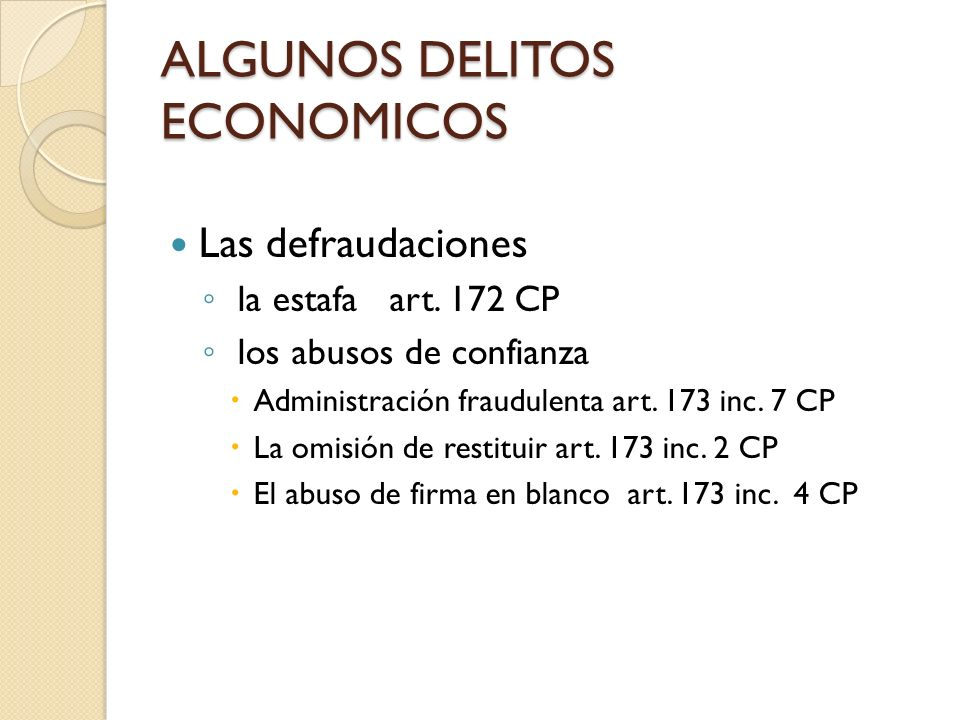 ALGUNOS DELITOS ECONOMICOS