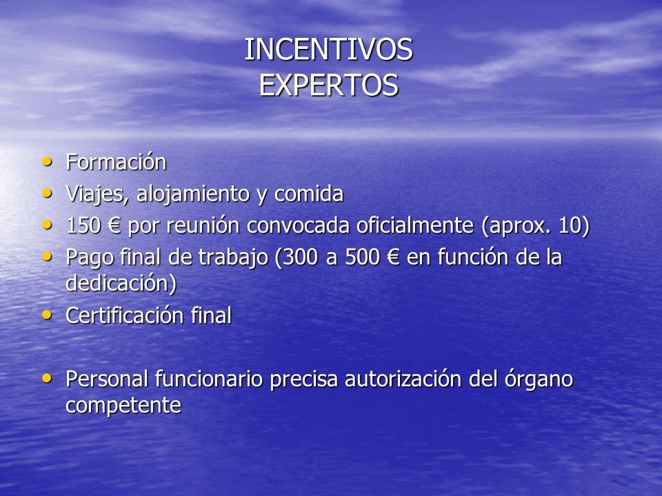 INCENTIVOS EXPERTOS Formación Viajes, alojamiento y comida