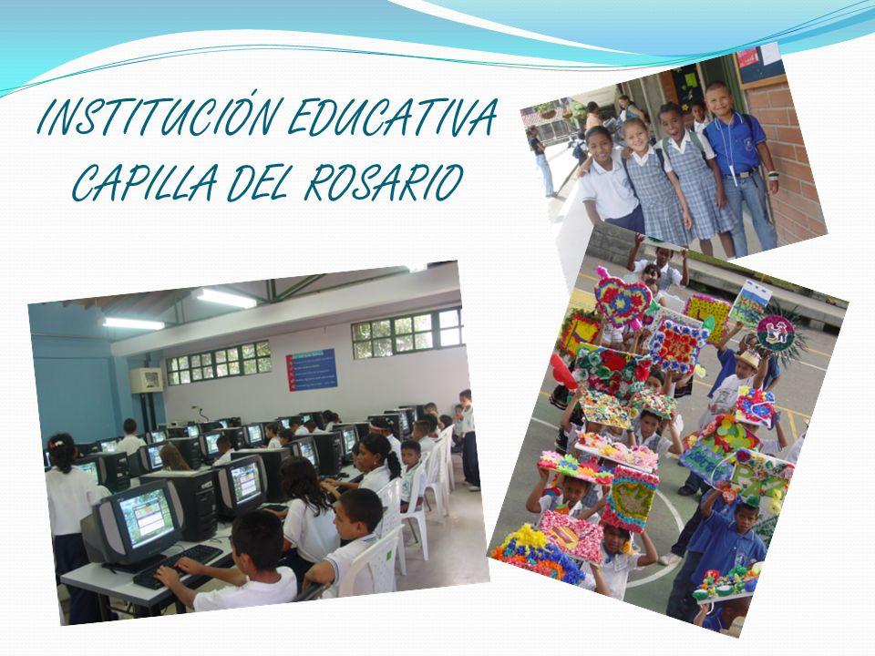 INSTITUCIÓN EDUCATIVA CAPILLA DEL ROSARIO