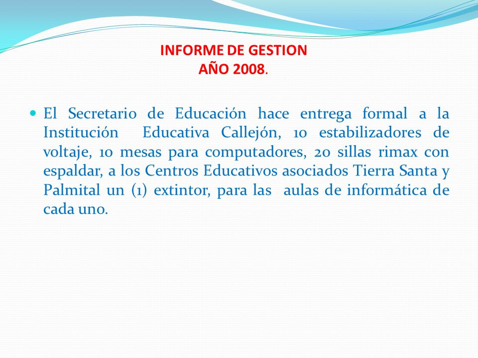 INFORME DE GESTION AÑO 2008.