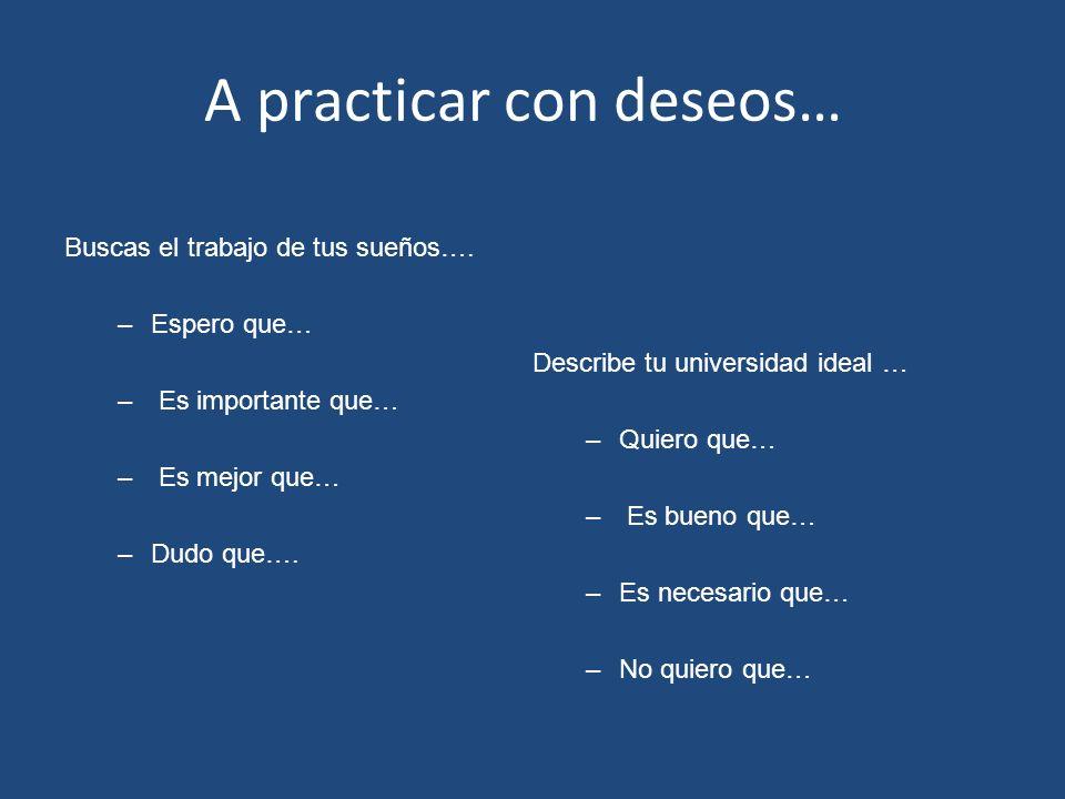 A practicar con deseos…