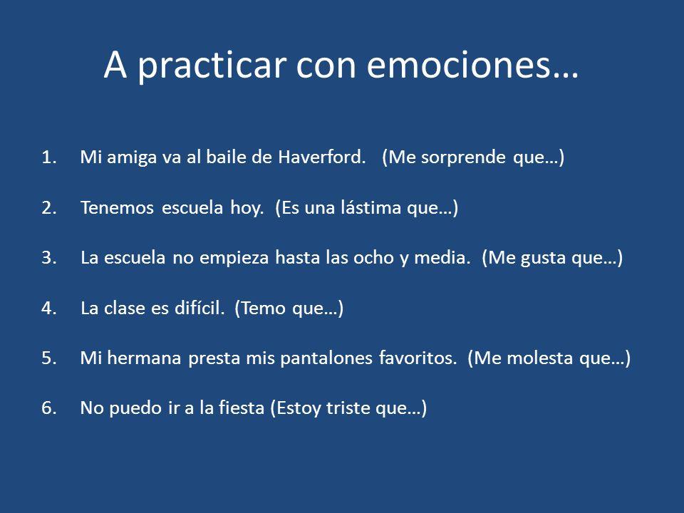 A practicar con emociones…