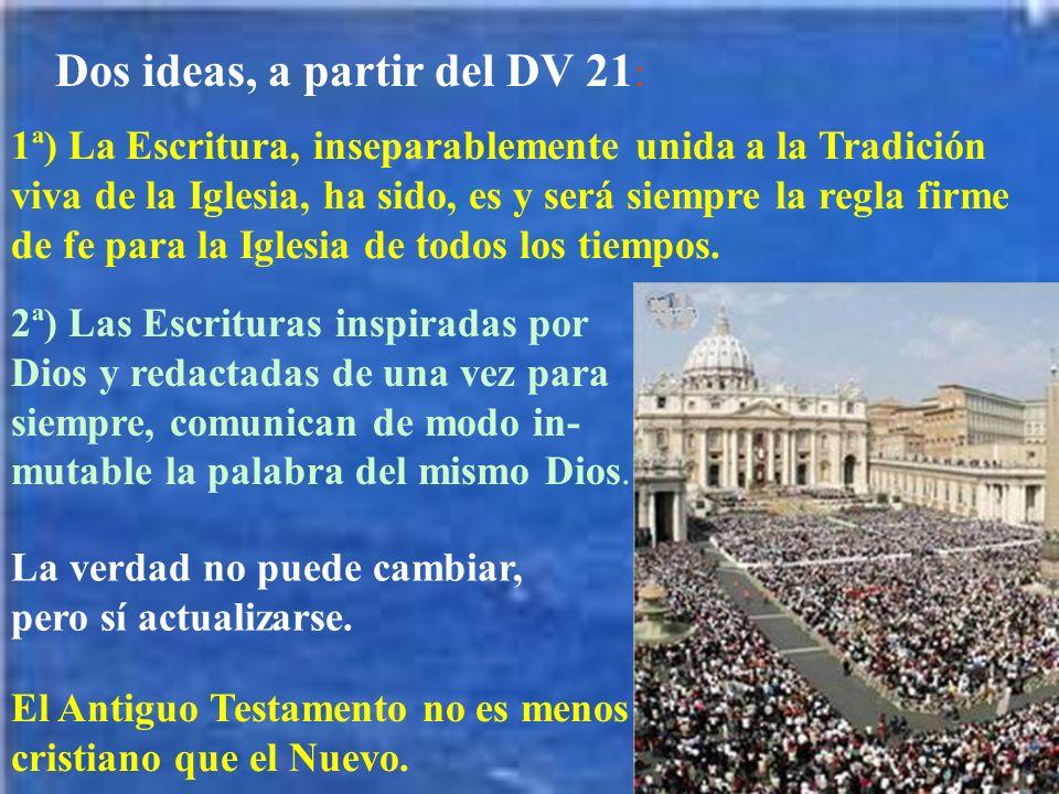 Dos ideas, a partir del DV 21: