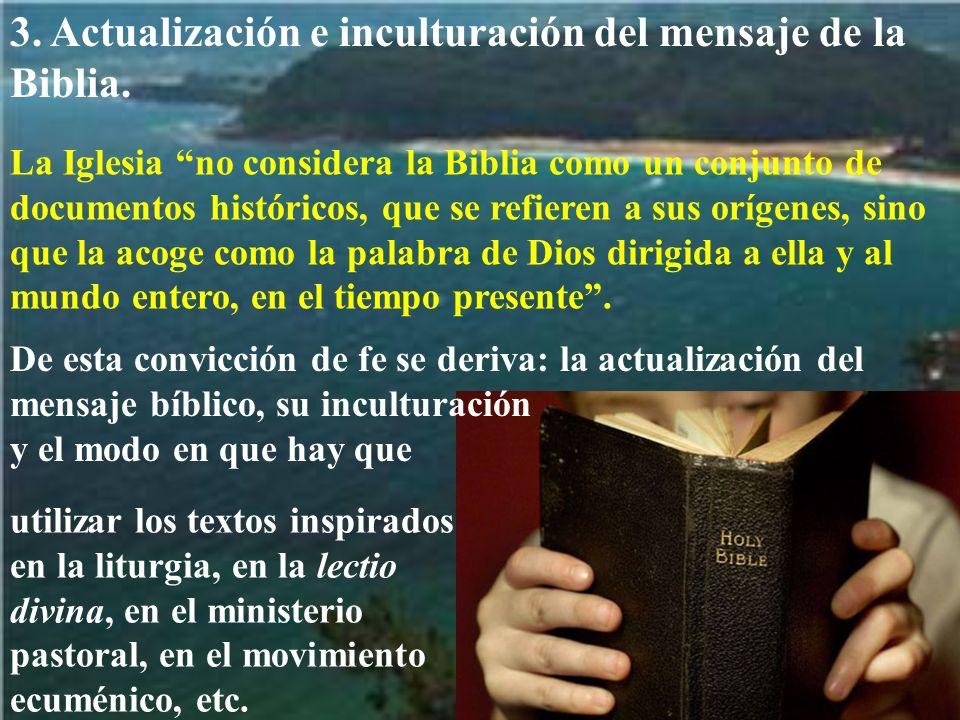 3. Actualización e inculturación del mensaje de la Biblia.