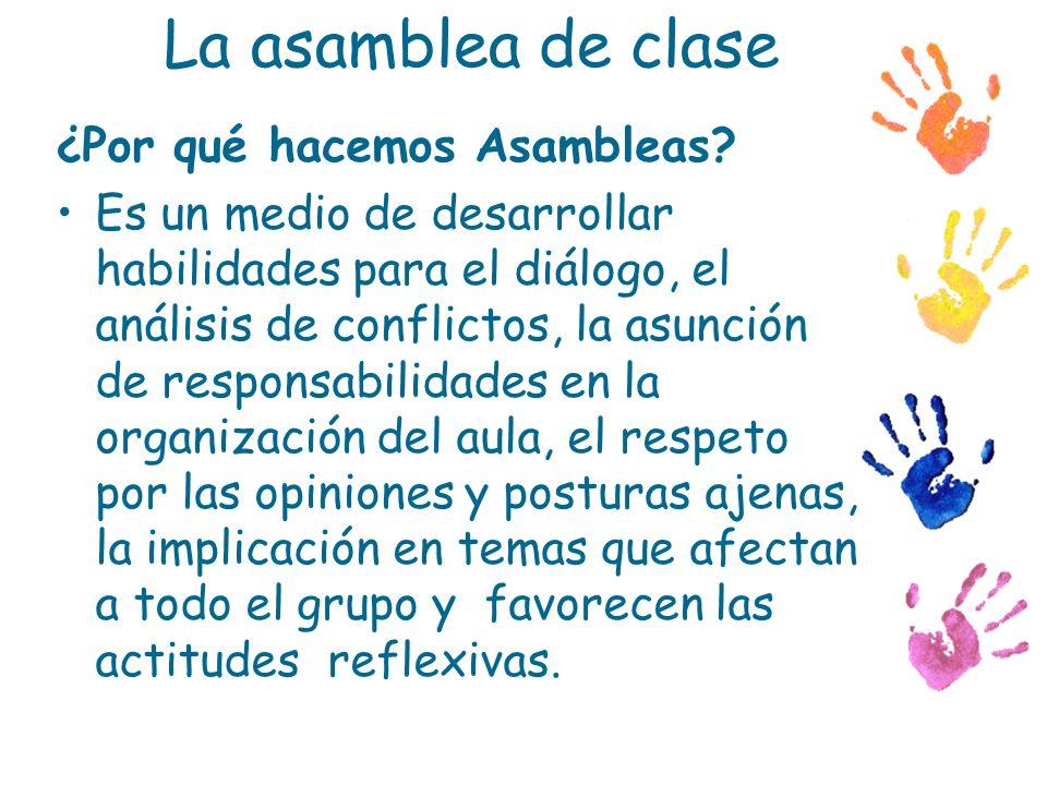 La asamblea de clase ¿Por qué hacemos Asambleas