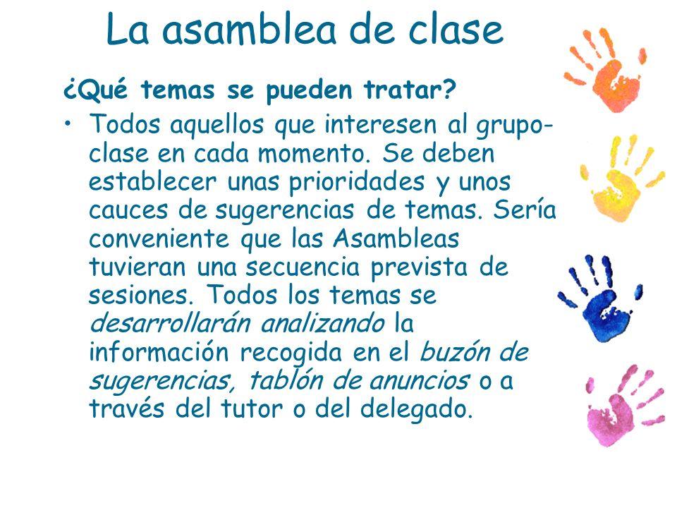 La asamblea de clase ¿Qué temas se pueden tratar
